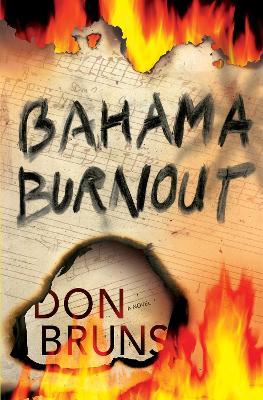 Bahama Burnout: A Mick Sever Mystery (Hardback)