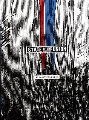 State of the Union: Fifty Political Poems (Paperback)