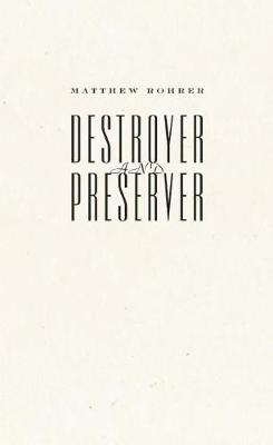 Destroyer and Preserver (Paperback)