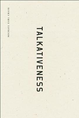 Talkativeness (Hardback)
