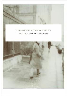 The Secret Lives Of People In Love: Short Stories (Paperback)
