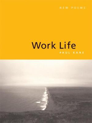 Work Life: New Poems (Paperback)