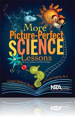 More Picture-Perfect Science Lessons: Using Children's Books to Guide Inquiry, K-4 (Paperback)