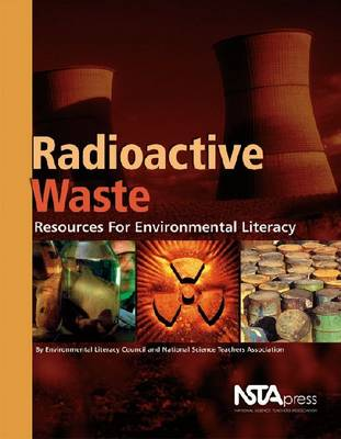 Radioactive Waste: Resources for Environmental Literacy (Paperback)