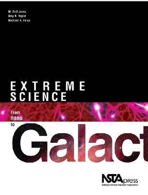 Extreme Science: From Nano to Galactic (Paperback)
