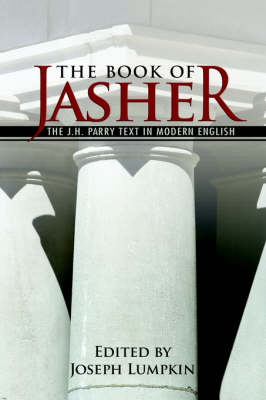 The Book of Jasher - The J. H. Parry Text In Modern English (Paperback)