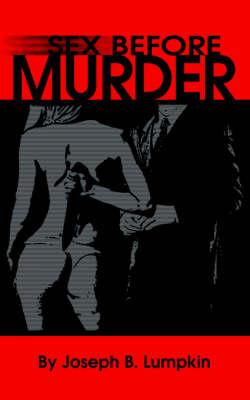 Sex Before Murder (Paperback)