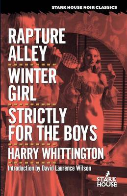 Rapture Alley / Winter Girl / Strictly for the Boys (Paperback)
