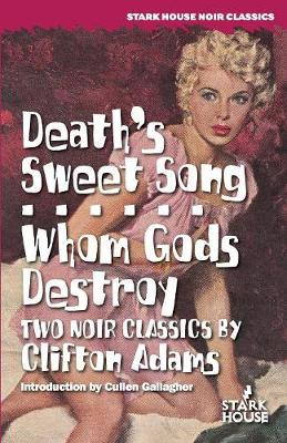 Death's Sweet Song / Whom Gods Destroy (Paperback)