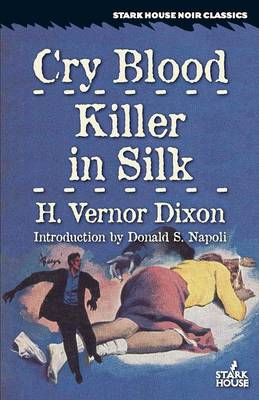 Cry Blood / Killer in Silk (Paperback)