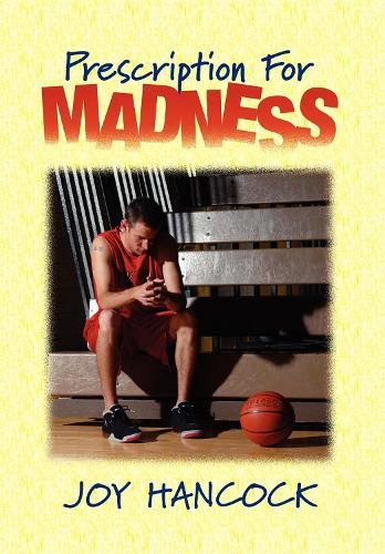 Prescription for Madness (Hardback)