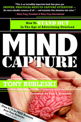 Mind Capture: How to Stand Out in the Age of Advertising Overload (Paperback)