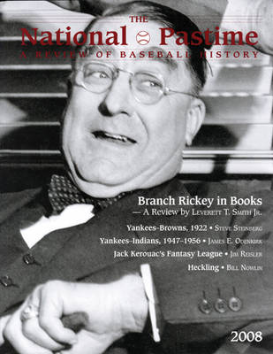 The National Pastime, Volume 28: A Review of Baseball History (Paperback)