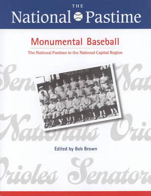 The National Pastime, Monumental Baseball, 2009 (Paperback)