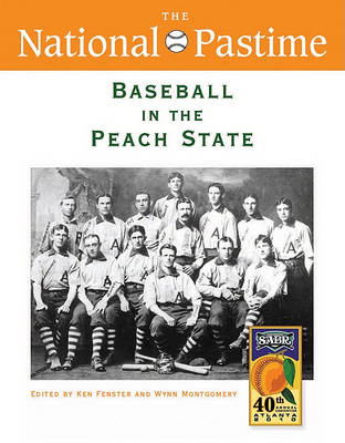 The National Pastime, Baseball in the Peach State, 2010 (Paperback)