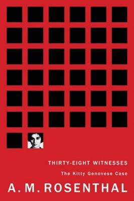 Thirty-eight Witnesses: The Kitty Genovese Case (Paperback)