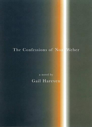 The Confessions Of Noa Weber (Paperback)