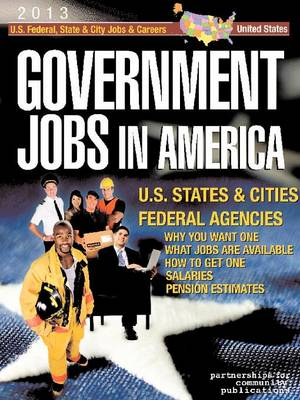 Government Jobs in America: [2013] (Paperback)