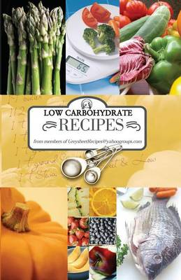 Low Carbohydrate Recipes (Paperback)