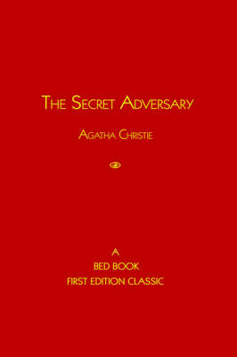 The Secret Adversary - Tommy and Tuppence Mysteries (Paperback) (Hardback)