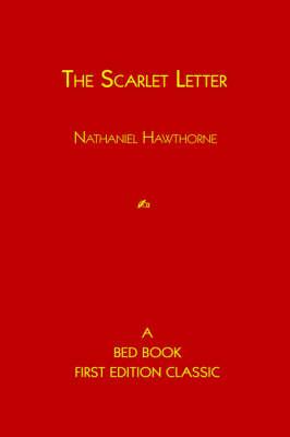 The Scarlet Letter (Hardback)