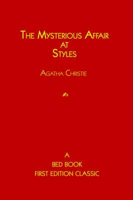 The Mysterious Affair at Styles - Hercule Poirot Mysteries (Hardback)