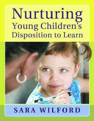 Nurturing Young Children's Disposition to Learn (Paperback)