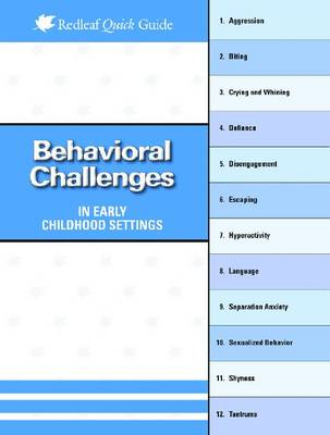 Behavioral Challenges in Early Childhood Settings - Redleaf Quick Guides (Paperback)