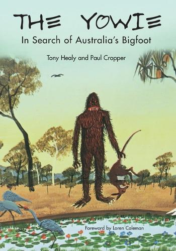 The Yowie: In Search of Australia's Bigfoot (Paperback)