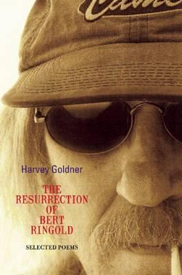 The Resurrection of Bert Ringold (Paperback)