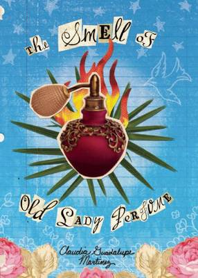 The Smell of Old Lady Perfume (Hardback)