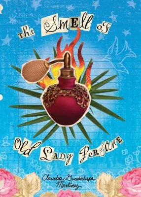 The Smell of Old Lady Perfume (Paperback)