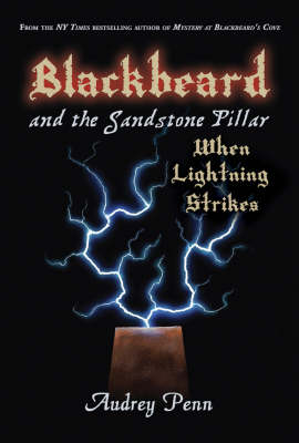 Blackbeard and the Sandstone Pillar: When Lightning Strikes (Hardback)