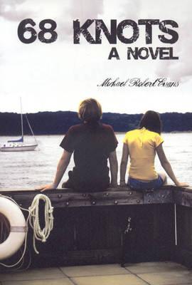 68 Knots: A Novel (Paperback)