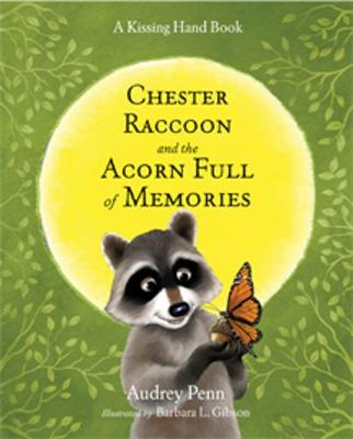 Chester Raccoon and the Acorn Full of Memories (Hardback)