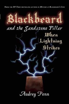 Blackbeard and the Sandstone Pillar: When Lightning Strikes (Paperback)