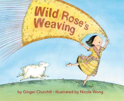 Wild Rose's Weaving (Hardback)