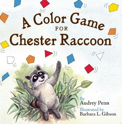 A Color Game for Chester Raccoon - The Kissing Hand Series (Board book)