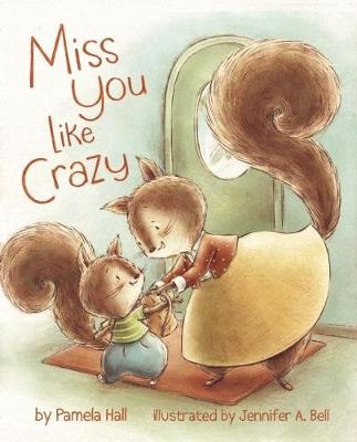 Miss You Like Crazy (Hardback)