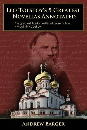 Leo Tolstoy's 5 Greatest Novellas Annotated (Paperback)