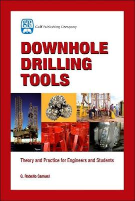 Downhole Drilling Tools (Hardback)