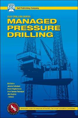 Managed Pressure Drilling - Gulf Drilling Guides (Hardback)