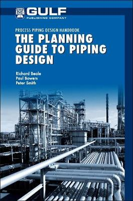 The Planning Guide to Piping Design (Hardback)