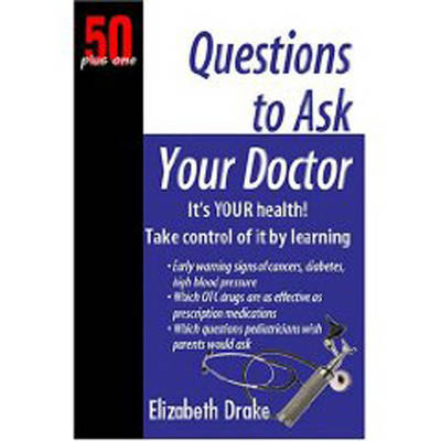 Questions to Ask Your Doctor (Paperback)