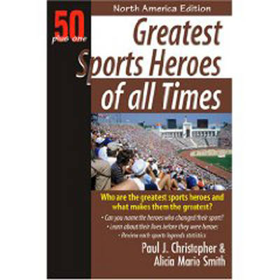 Greatest Sports Heroes of All Times (Paperback)