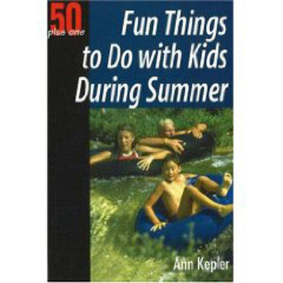 Fun Things to Do with Kids During Summer (Paperback)