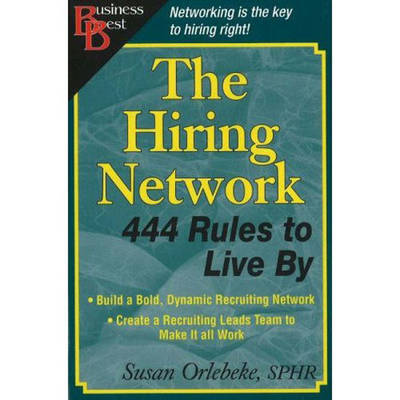 Hiring Network: 444 Rules to Live by (Paperback)