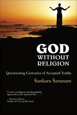 God Without Religion: Questioning Centuries of Accepted Truths (Paperback)