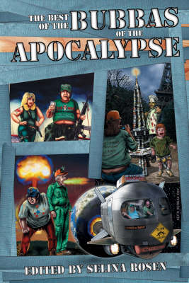 The Best of the Bubbas of the Apocalypse (Paperback)