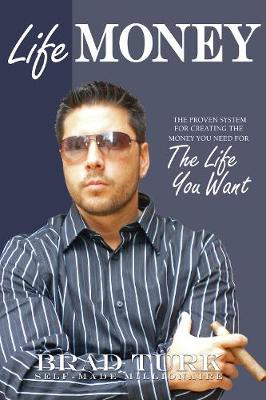 Lifemoney: The Proven System for Creating the Money You Need for the Life You Want (Paperback)